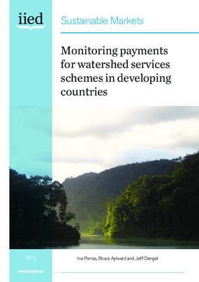 Monitoring Payments for Watershed Services Schemes in Developing Countries