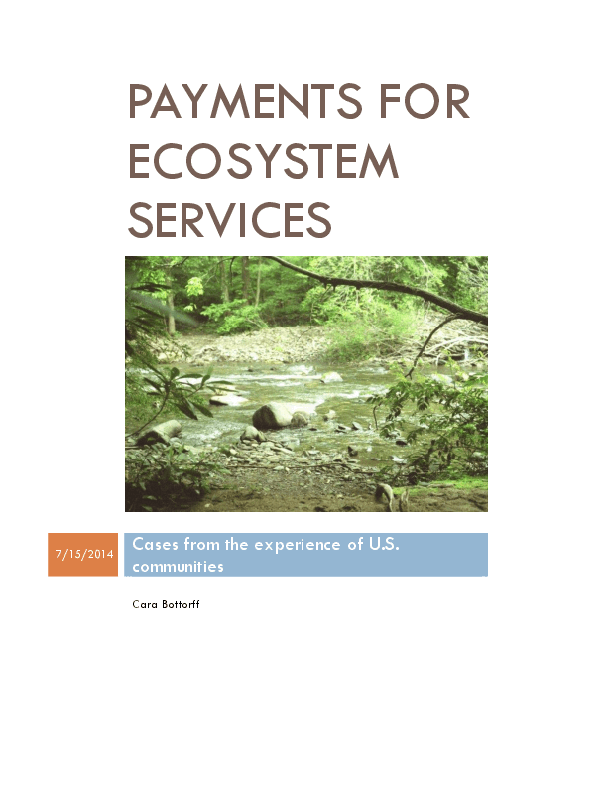 Payment for Ecosystem Services: Cases from the Experience of U.S. Communities