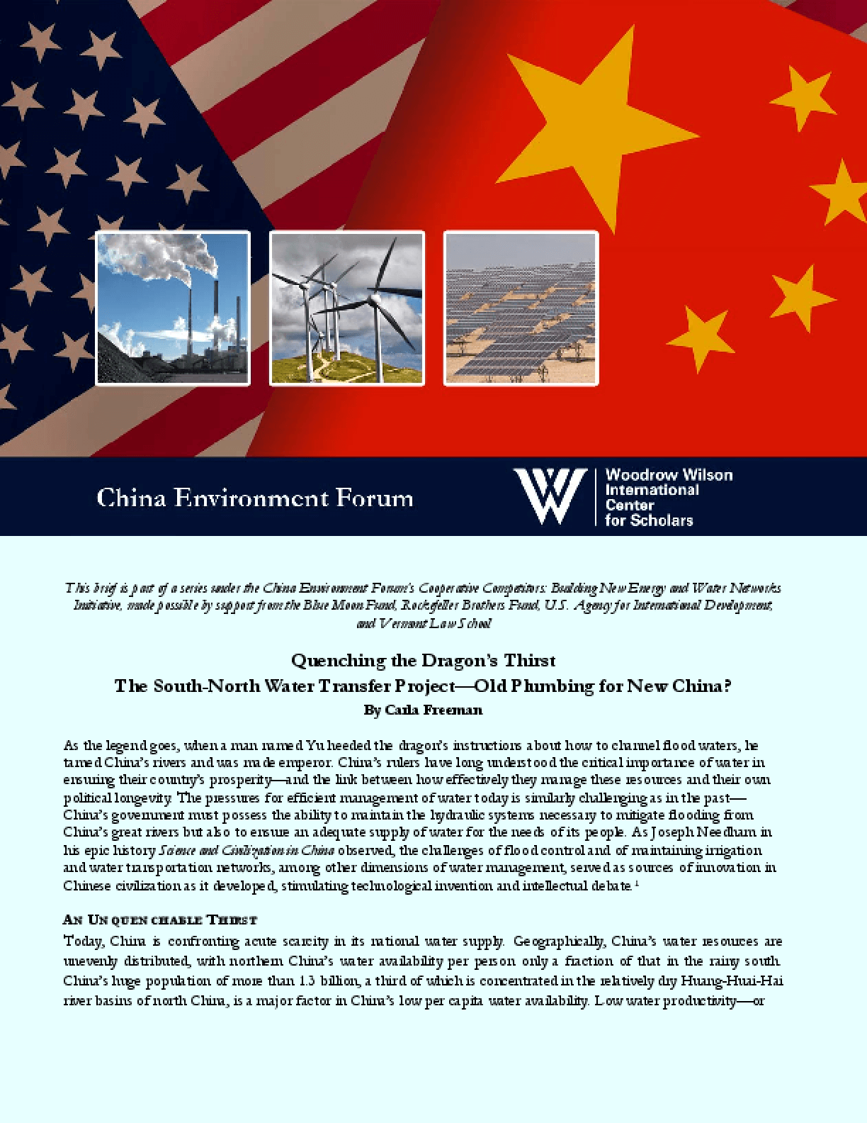 Quenching the Dragon's Thirst: The South-North Water Transfer Project -- Old Plumbing for New China?