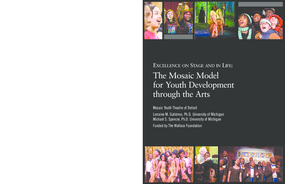 Excellence on Stage and in Life: The Mosaic Model for Youth Development through the Arts
