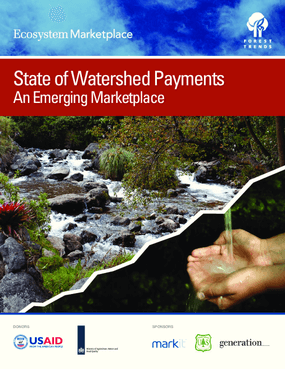 State of Watershed Payments: An Emerging Marketplace