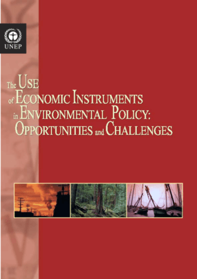 The Use of Economic Instruments in Environmental Policy: Opportunities and Challenges