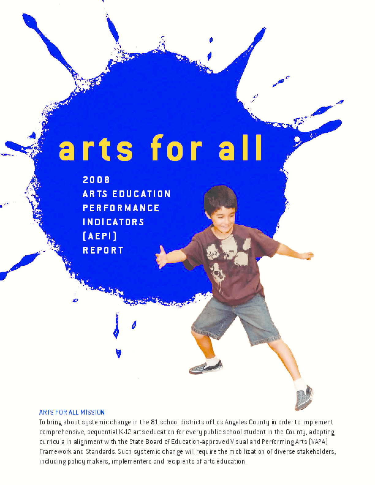 2008 Arts Education Performance Indicators Report