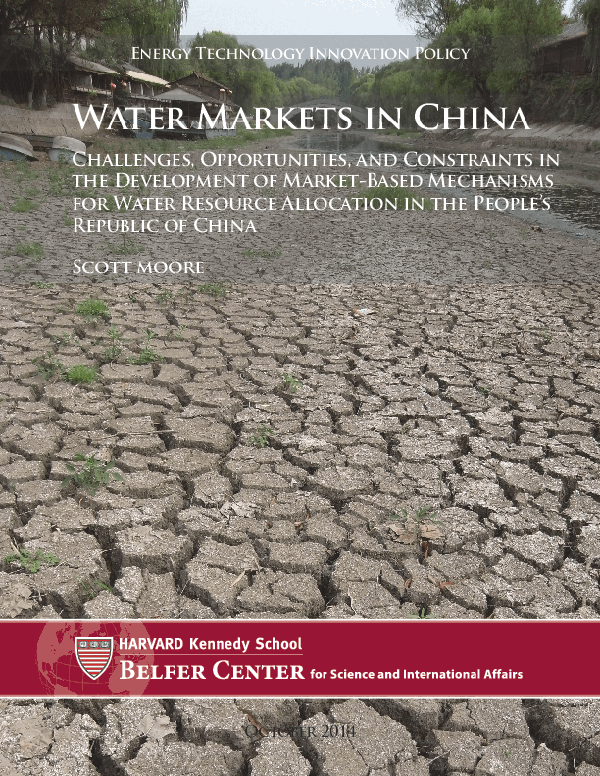 Water Markets in China: Challenges, Opportunities, and Constraints in the Development of Market-Based Mechanisms for Water Resource Allocation in the People's Republic of China