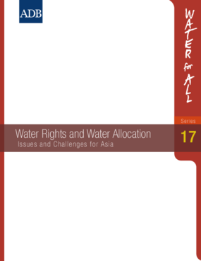 Water Rights and Water Allocation: Issues and Challenges for Asia