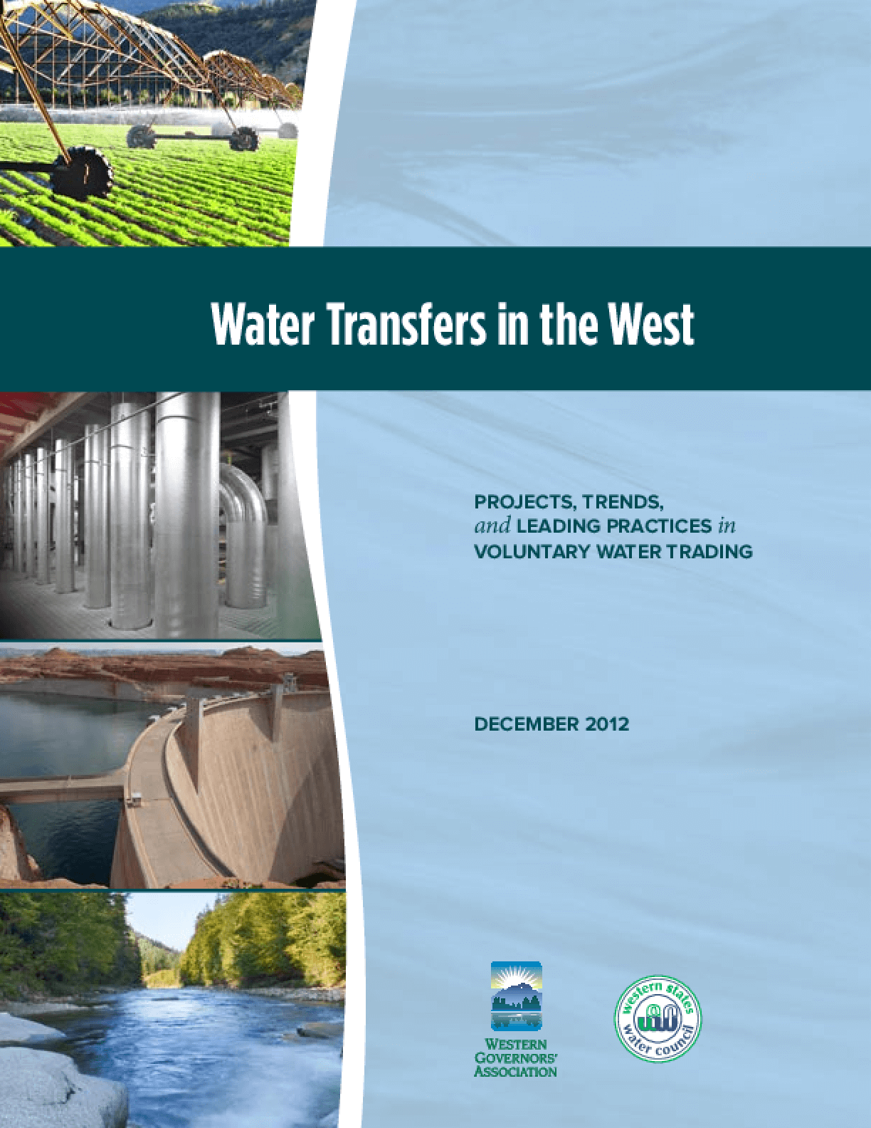 Water Transfers in the West: Projects, Trends, and Leading Practices in Voluntary Water Trading
