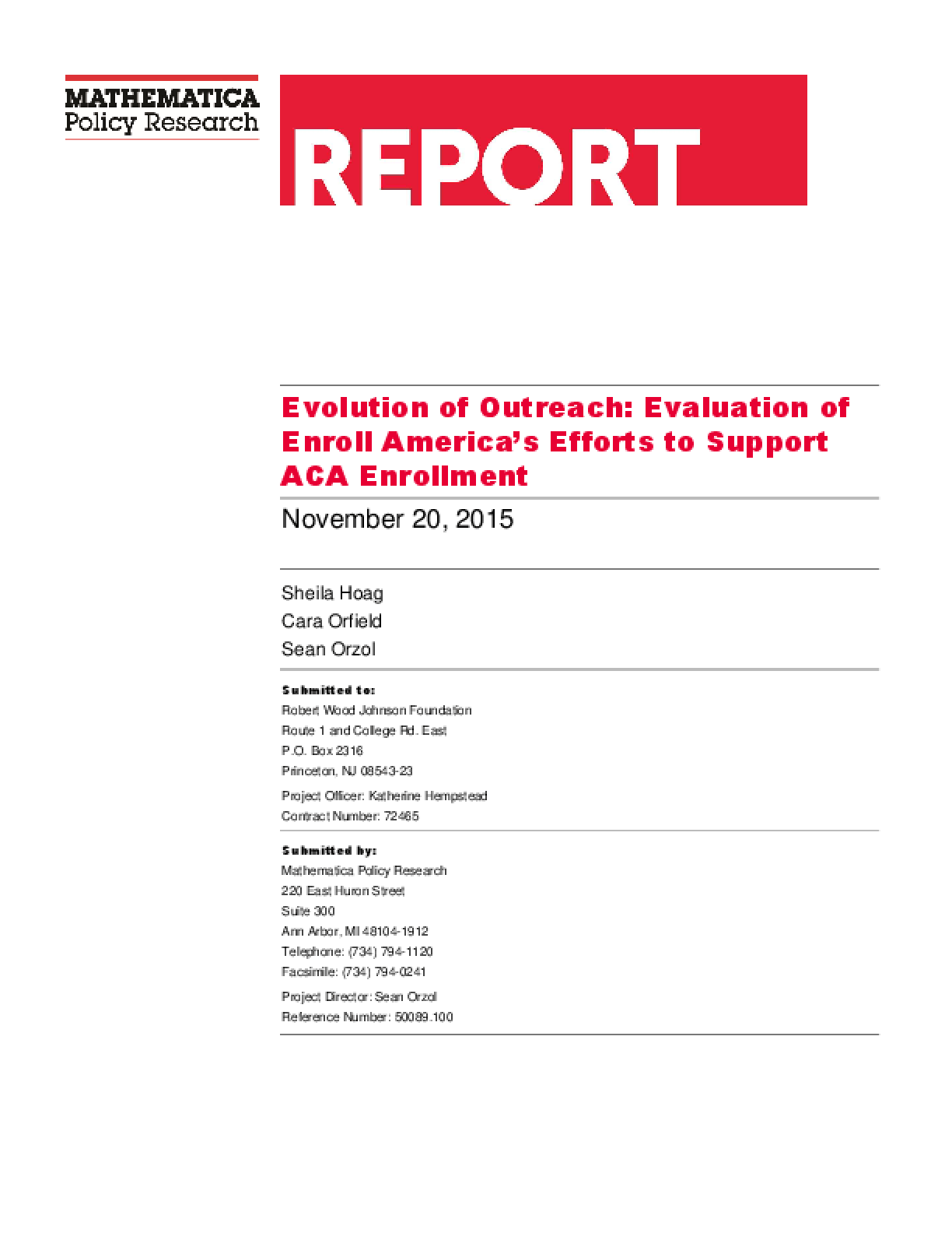 Evaluation of Outreach: Evaluation of Enroll America's Efforts to Support ACA Enrollment