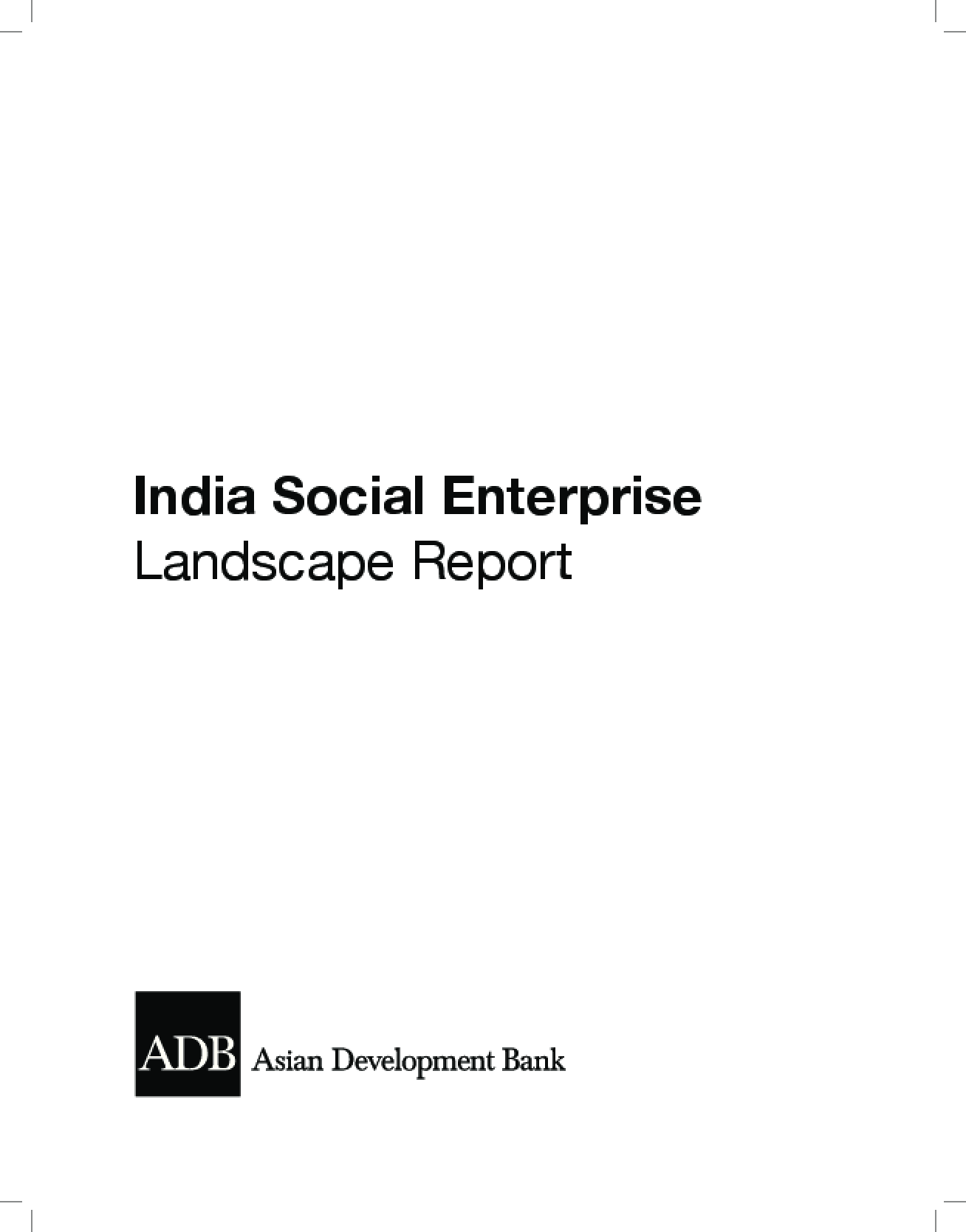 India Social Enterprise Landscape Report