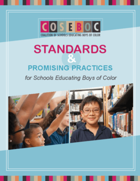 Standards and Promising Practices for Schools Educating Boys of Color