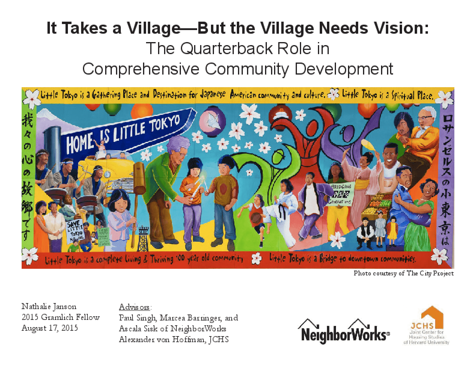 It Takes a Village -- But the Village Needs Vision: The Quarterback Role in Comprehensive Community Development