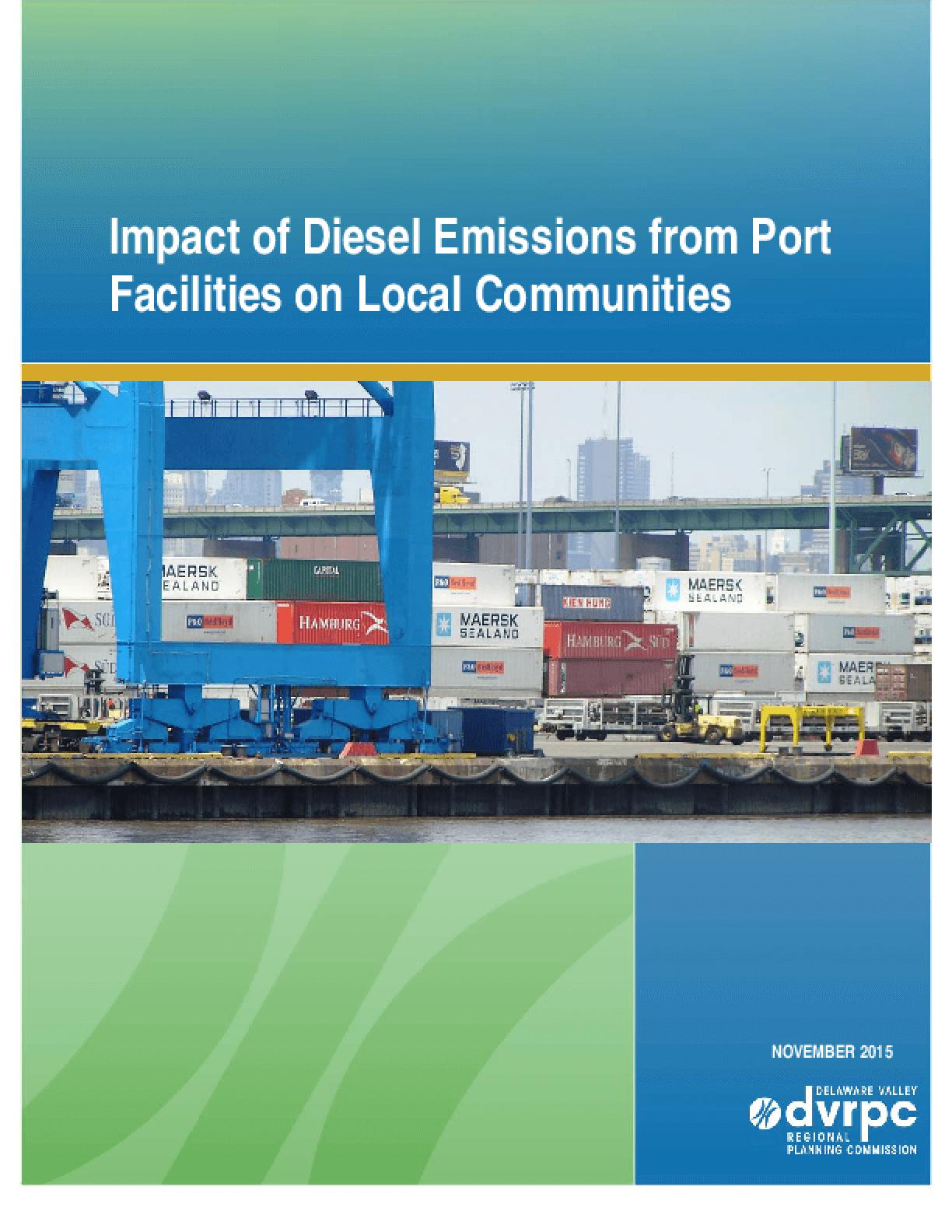 Impact of Diesel Emissions from Port Facilities on Local Communities in the DVRPC Region