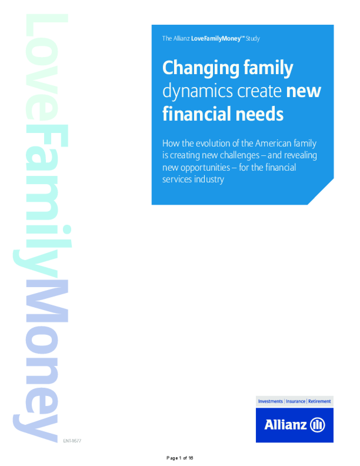 Changing Family Dynamics Create New Financial Needs: How the Evolution of the American Family is Creating New Challenges - and Revealing New Opportunities - for the Financial Services Industry