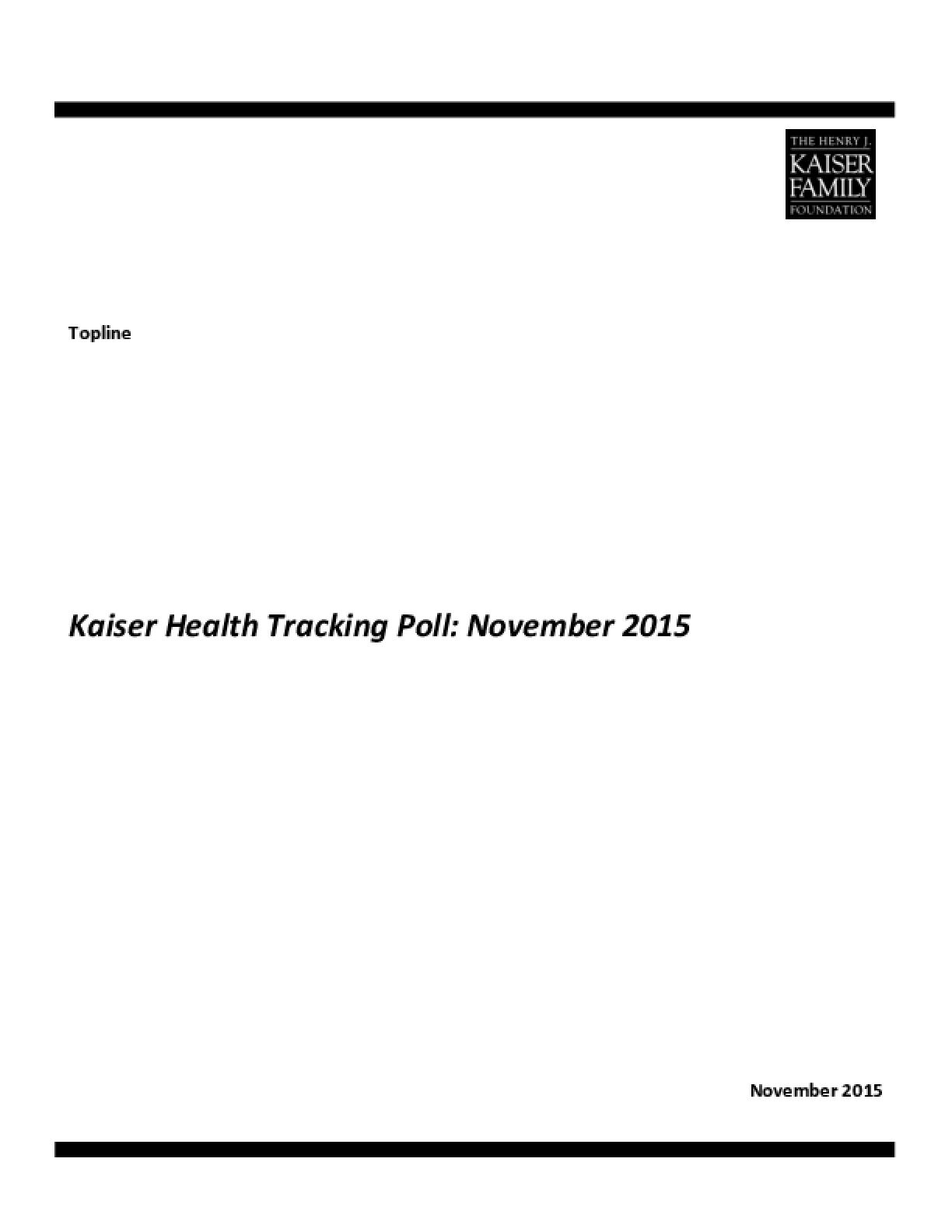 Kaiser Health Tracking Poll: November 2015