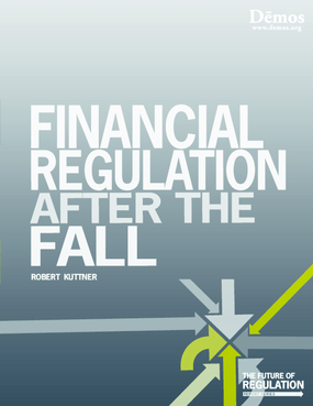 Financial Regulation After the Fall