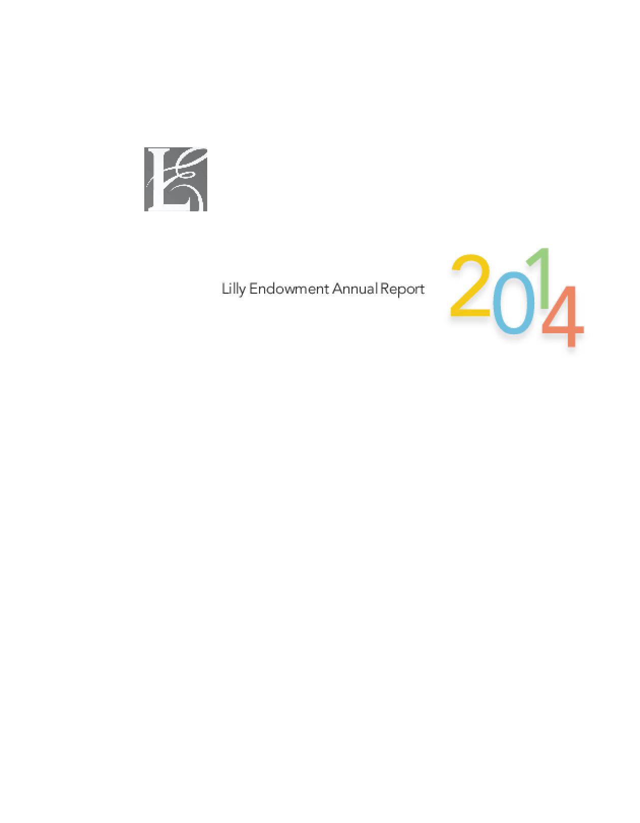 Lilly Endowment Annual Report 2014