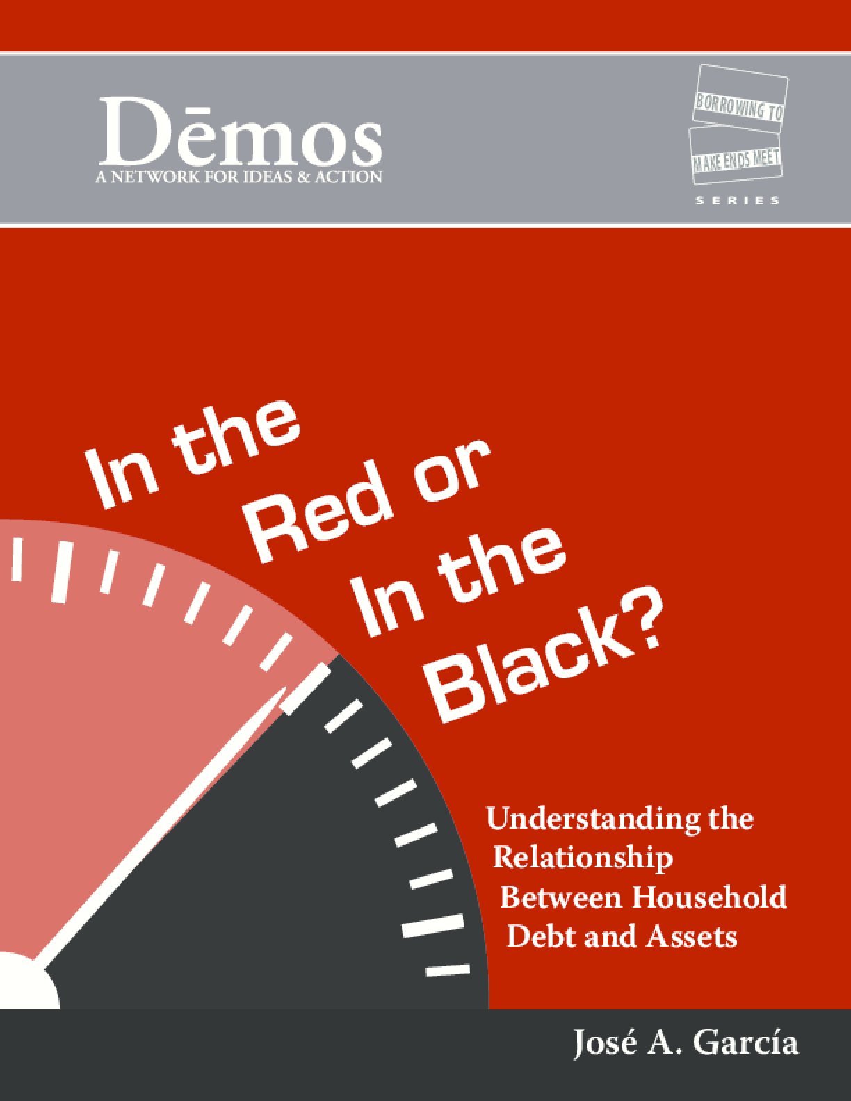 In the Red or In the Black?: Understanding the Relationship Between Household Debt and Assets