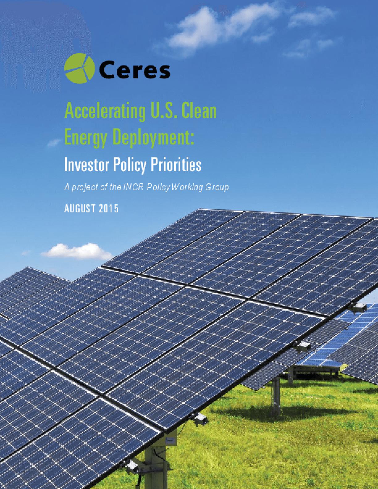 Accelerating U.S. Clean Energy Deployment: Investor Policy Priorities