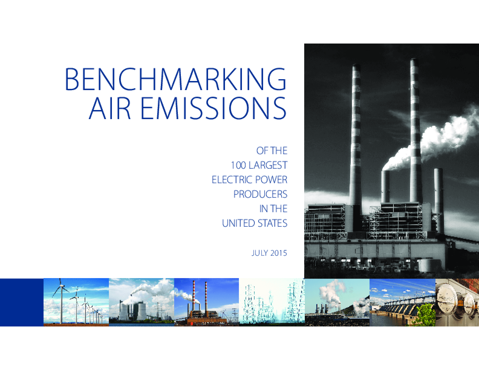 Benchmarking Air Emissions of the 100 Largest Electric Power Producers in the United States