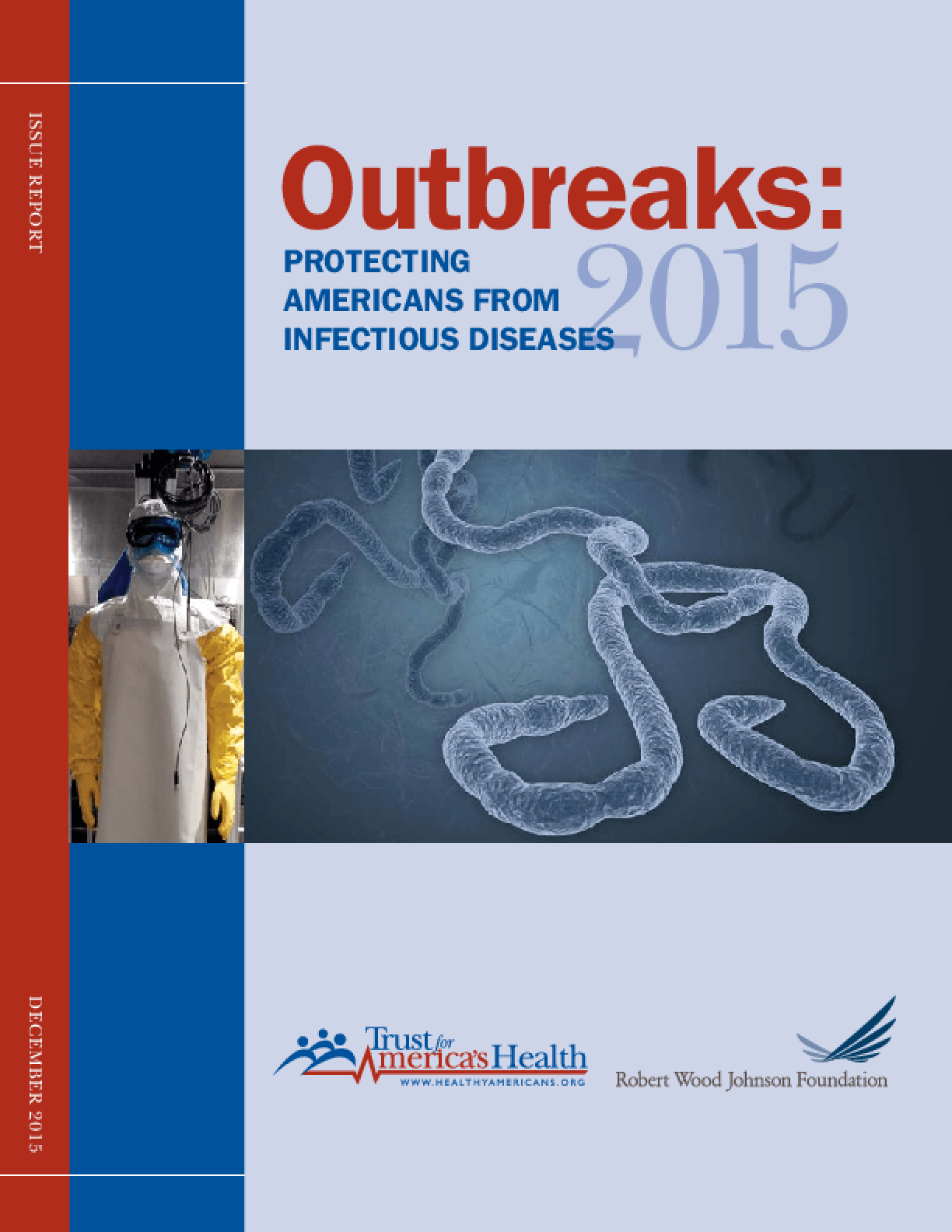 Outbreaks: Protecting Americans From Infectious Diseases 2015