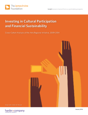 Investing in Cultural Participation and Financial Sustainability: Cross-cohort Analysis of the Arts Regional Initiative, 2009-2014