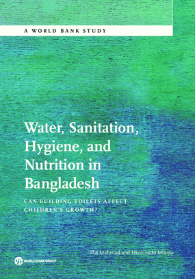Water, Sanitation, Hygiene, and Nutrition in Bangladesh: Can Building Toilets Affect Children's Growth?