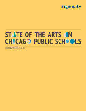 State of the Arts in Chicago Public Schools Progress Report 2014-15
