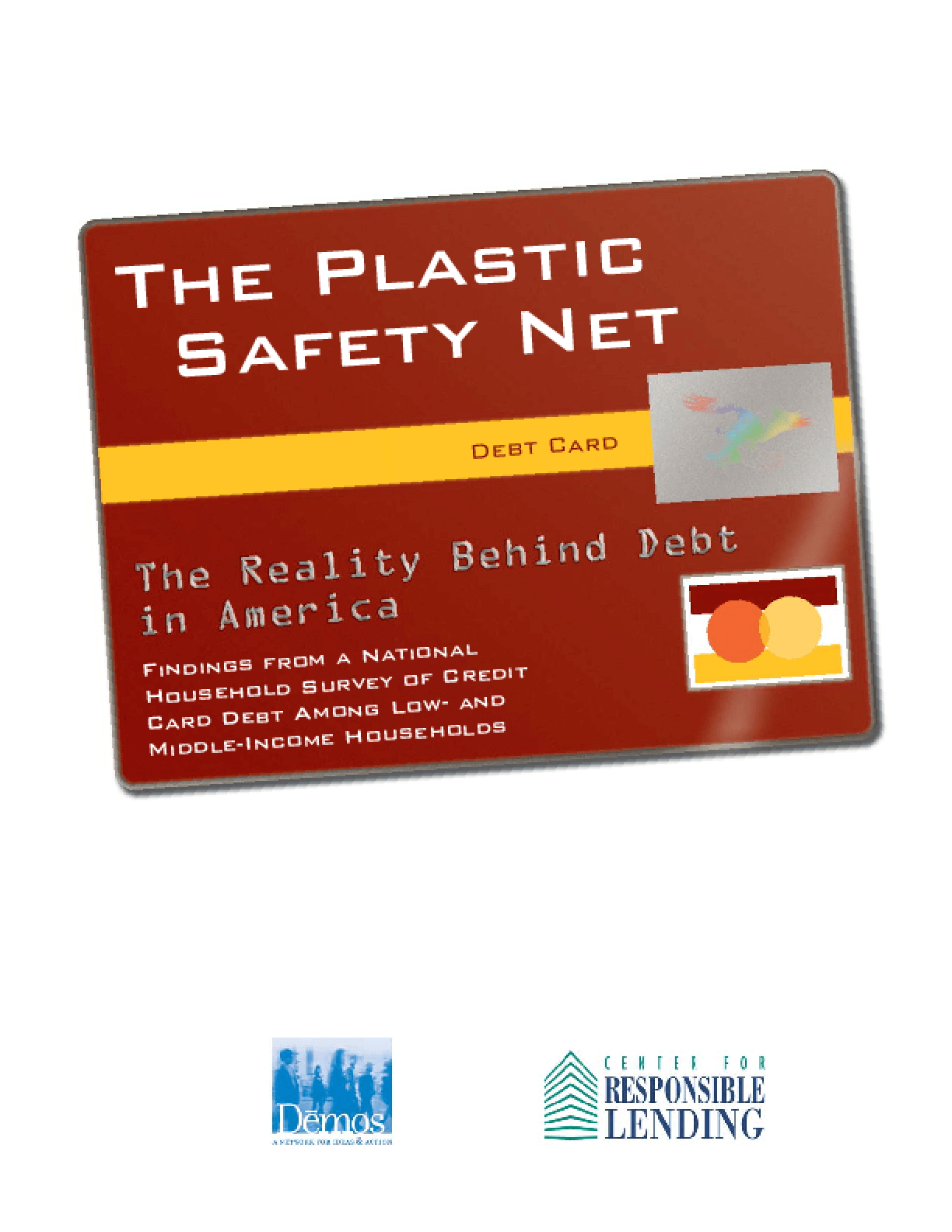 The Plastic Safety Net: The Reality Behind Debt in America