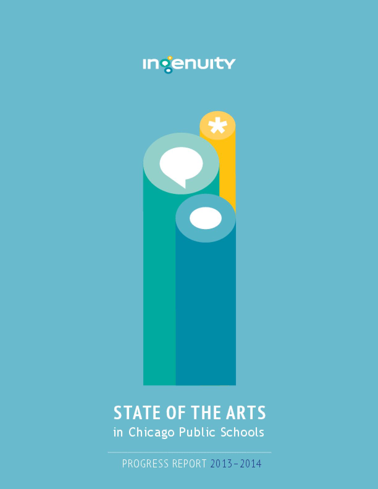 State of the Arts in Chicago Public Schools Progress Report 2013-14