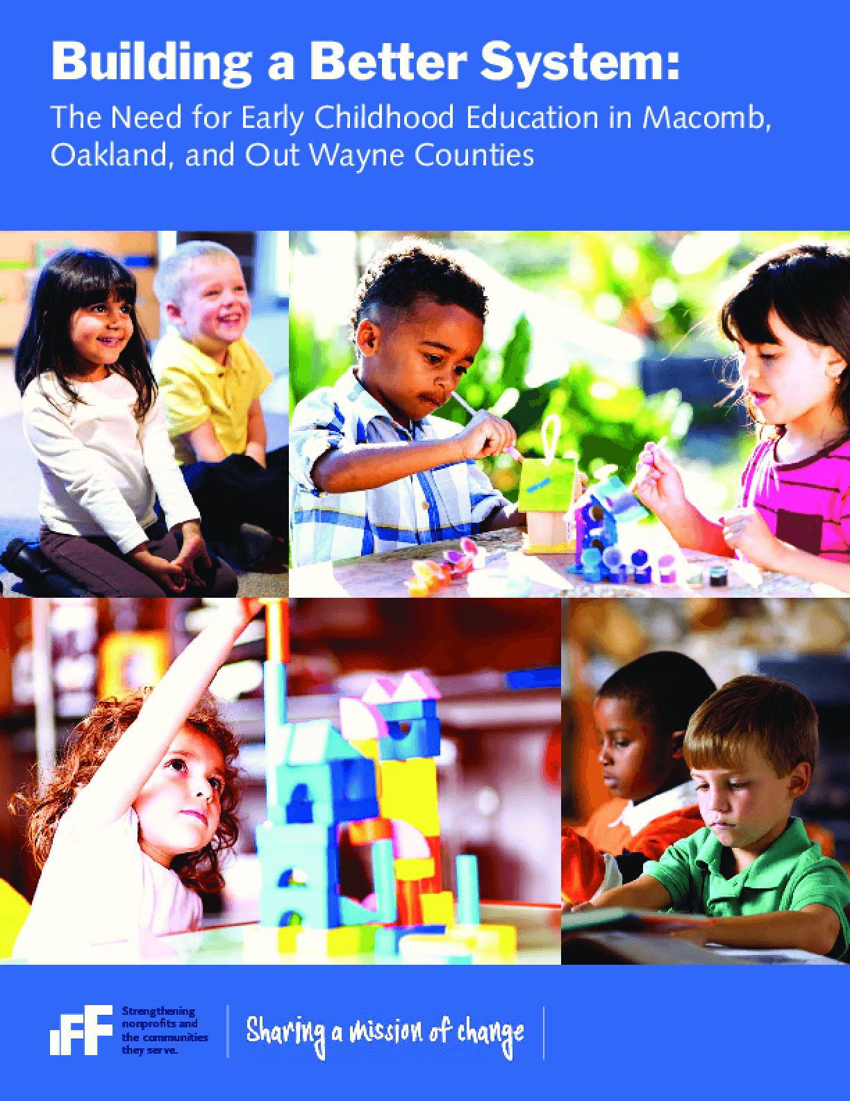 Building a Better System: the Need for Early Childhood Education in Macomb, Oakland, and Out Wayne Counties