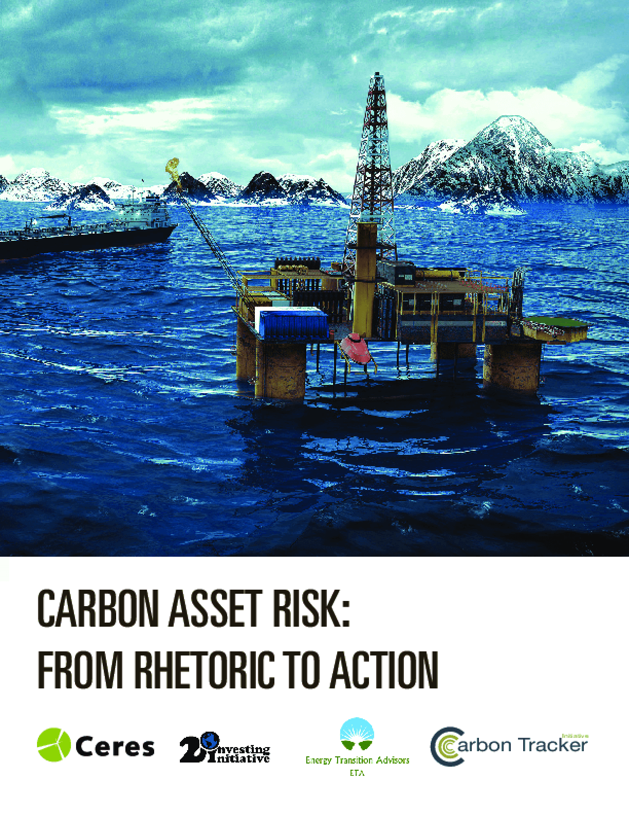 Carbon Asset Risk: From Rhetoric To Action