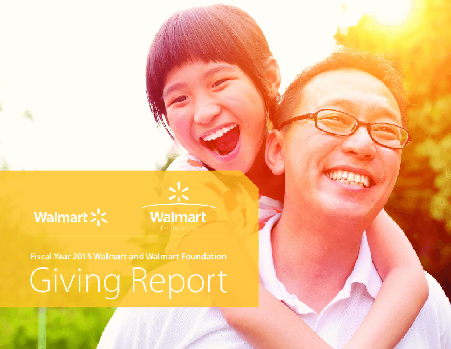 Fiscal Year 2015 Walmart and Walmart Foundation Giving Report