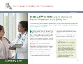 Medi-cal Win-win: Surging Enrollment Fosters Investment in the Safety Net