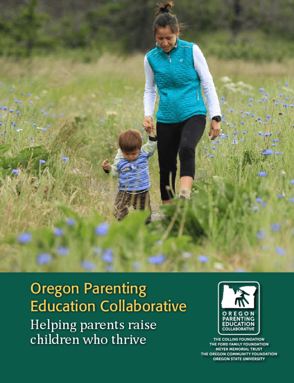 Oregon Parenting Education Collaborative: Helping Parents Raise Children Who Thrive