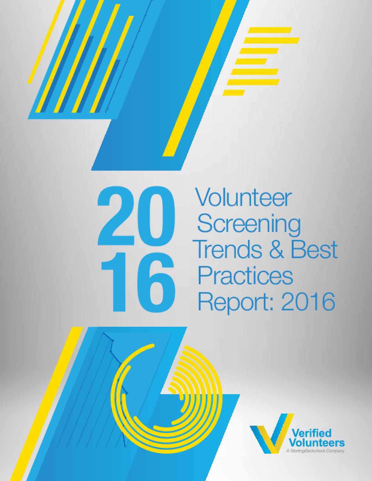 Volunteer Screening Trends and Best Practices Report: 2016