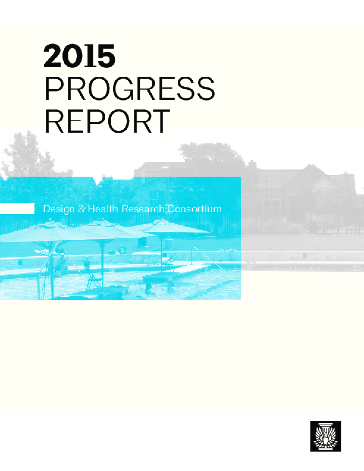 2015 Progress Report: Design And Health Research Consortium