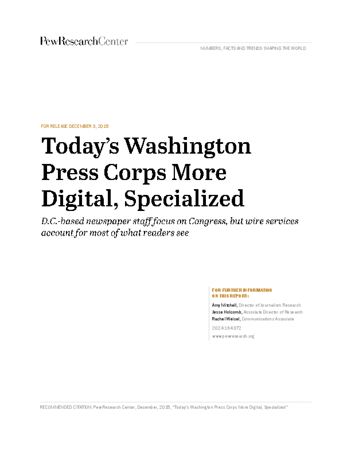Today's Washington Press Corps More Digital, Specialized