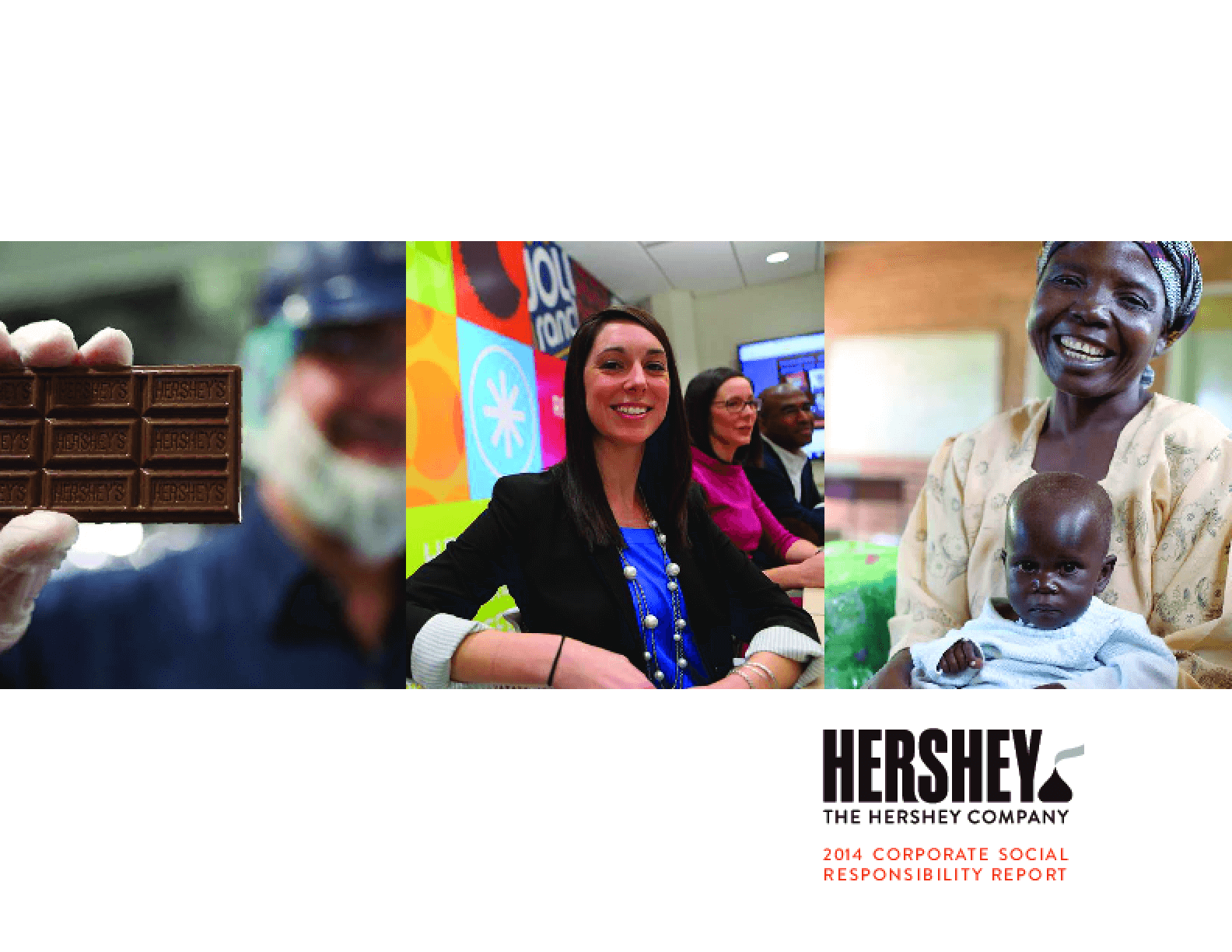 The Hershey Company 2014 Corporate Social Responsibility Report