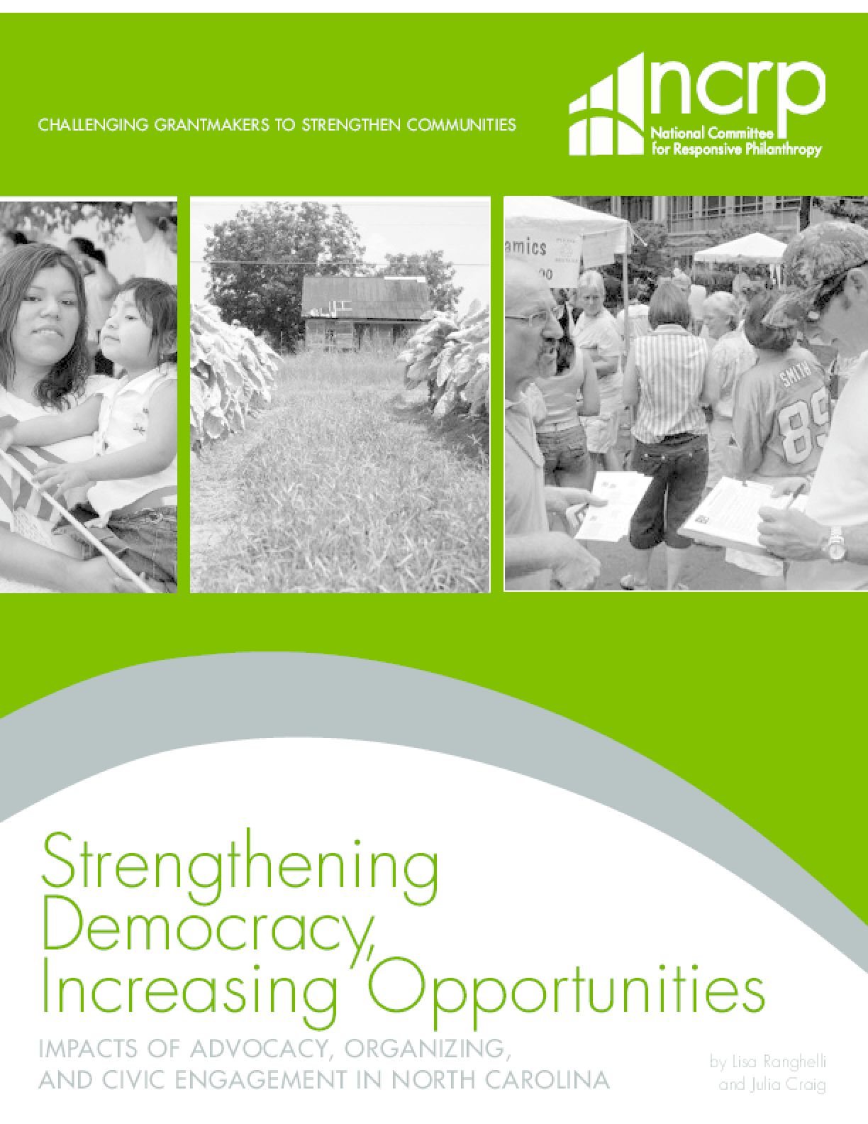 Strengthening Democracy, Increasing Opportunities: Impacts of Advocacy, Organizing and Civic Engagement in North Carolina