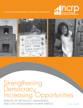 Strengthening Democracy, Increasing Opportunities: Impacts of Advocacy, Organizing and Civic Engagement in New Mexico
