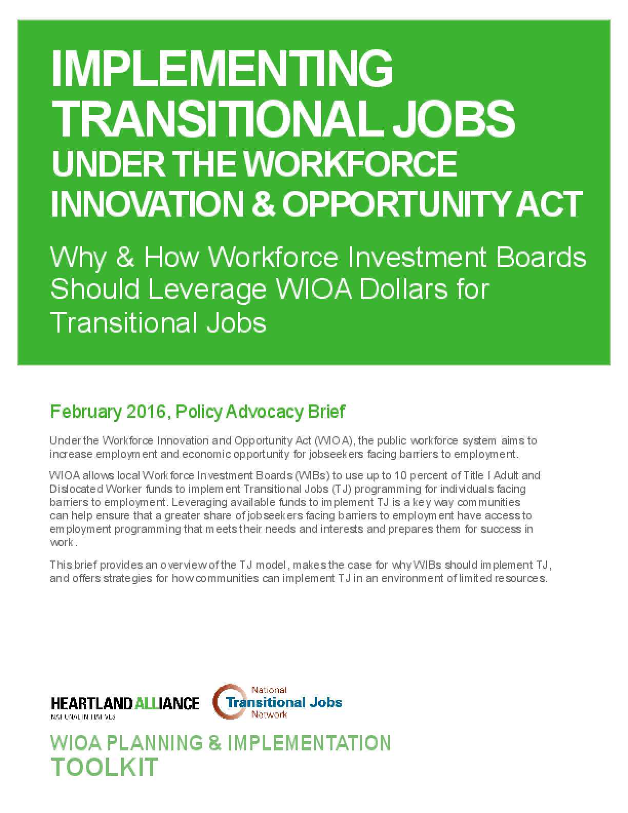 Implementing Transitional Jobs Under the Workforce Innovation and Opportunity Act: Why and How Workforce Boards Should Leverage WIOA Dollars for Transitional Jobs