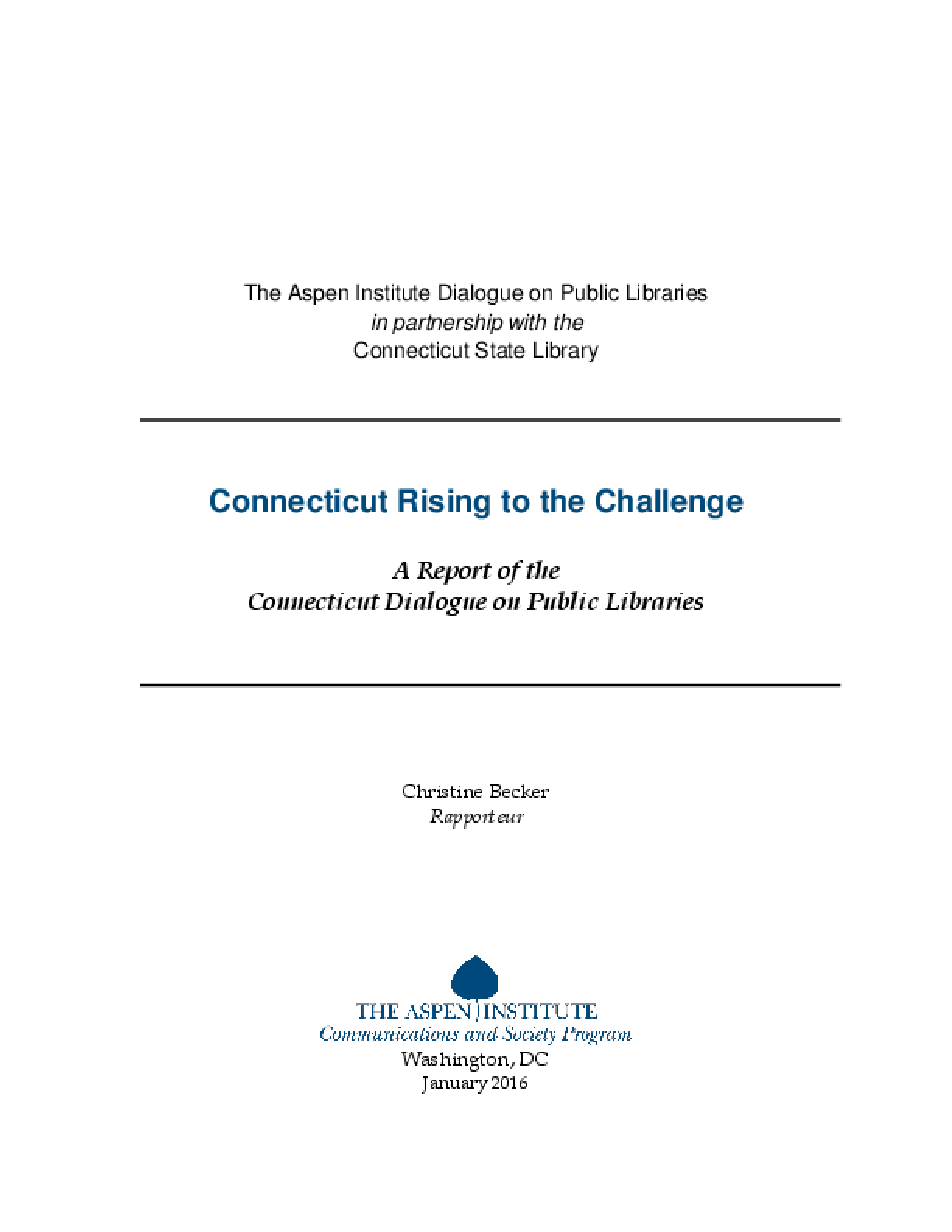 Connecticut Rising to the Challenge: A Report of the Conecticut Dialogue on Public Libraries