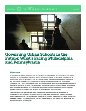 Governing Urban Schools in the Future: What's Facing Philadelphia and Pennsylvania