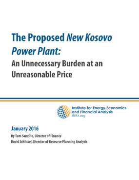 The Proposed New Kosovo Power Plant: An Unnecessary Burden at an Unresaonable Price