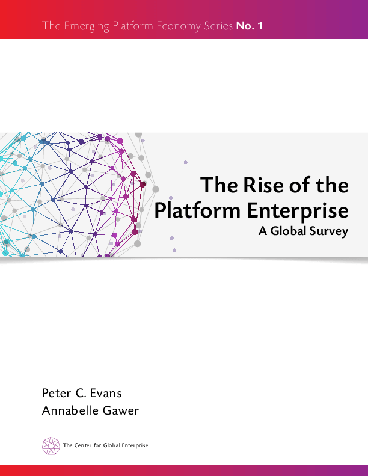 The Rise of the Platform Enterprise: A Global Survey