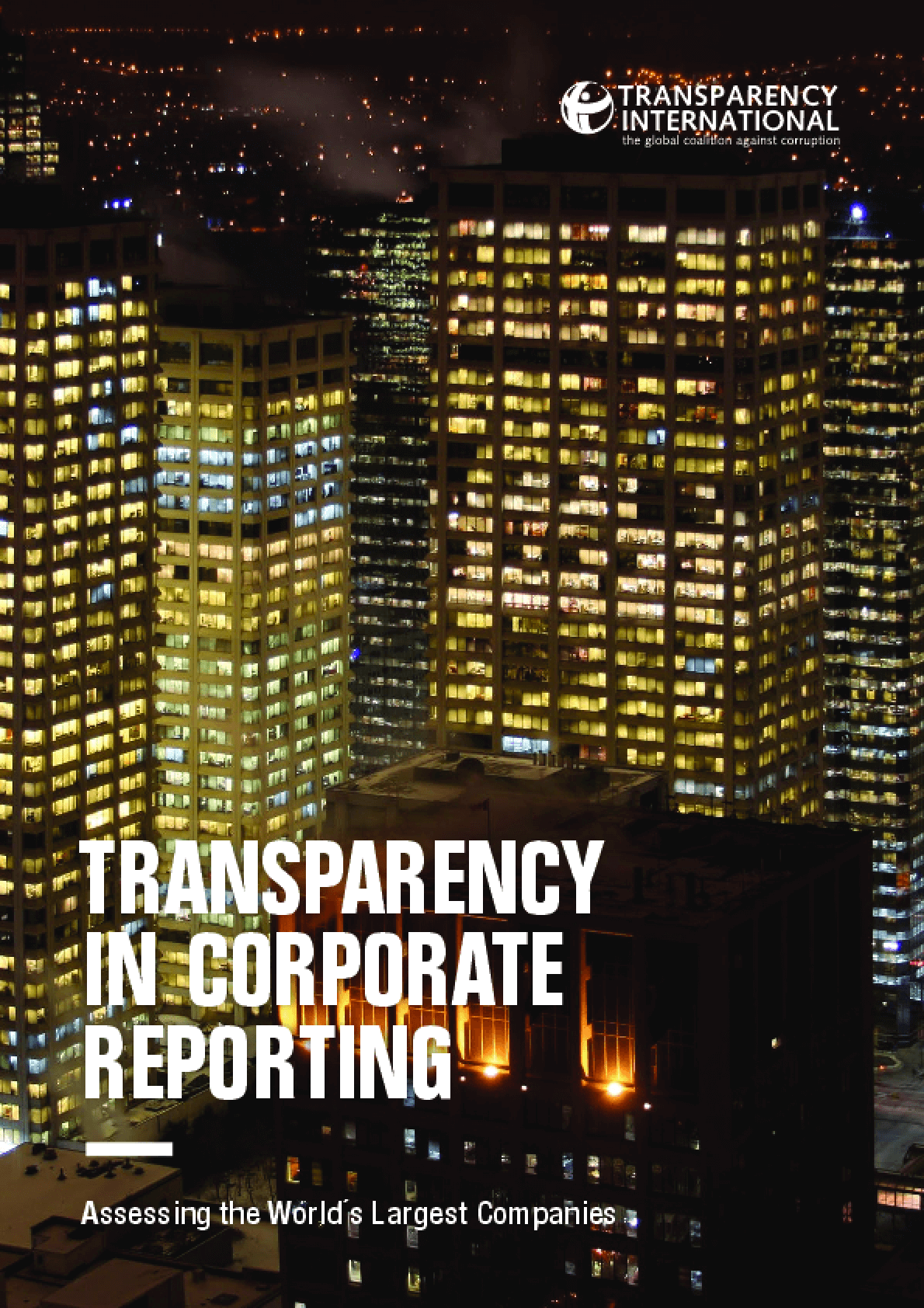 Transparency in Corporate Reporting: Assessing the World´s Largest Companies