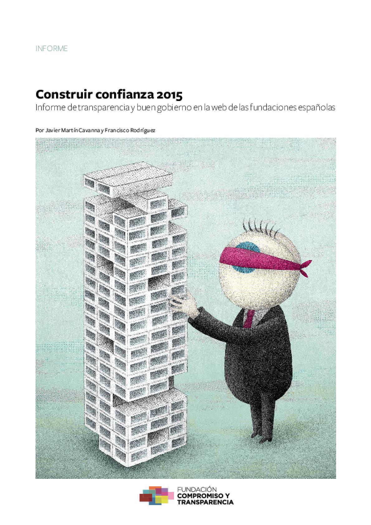 Construir confianza 2015: Informe de transparencia y buen gobierno en la web de las fundaciones españolas