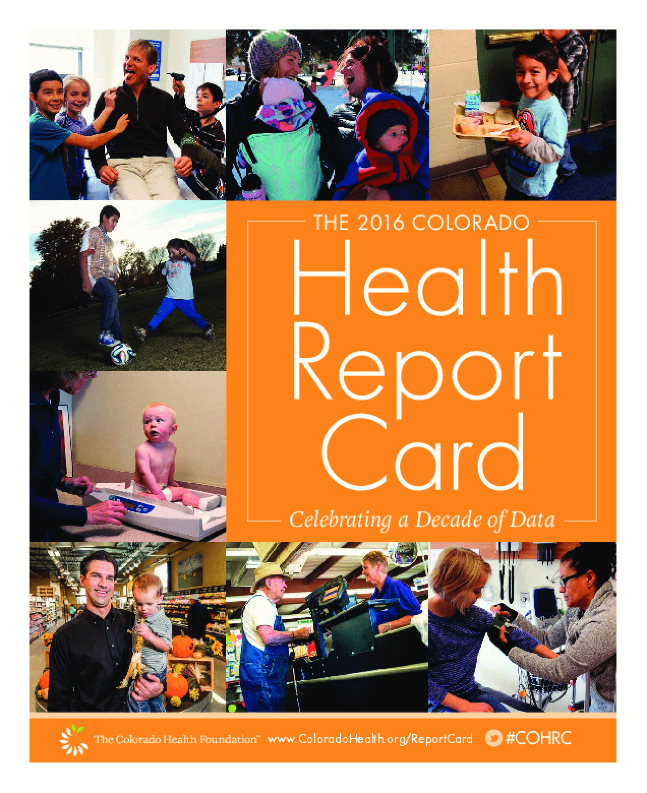 The 2016 Colorado Health Report Card: Celebrating a Decade of Data