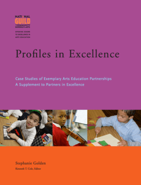 Profiles In Excellence: Case Studies of Exemplary Arts Education Partnerships