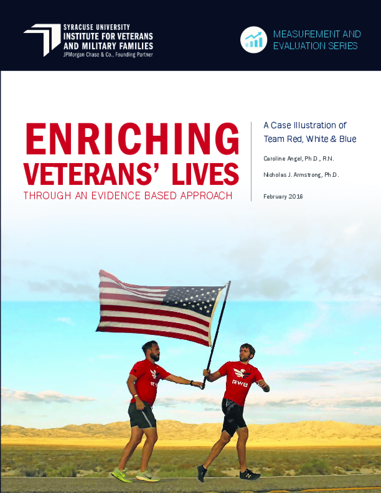 Enriching Veterans' Lives: Through An Evidence Based Approach