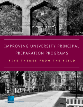 Improving University Principal Preparation Programs: Five Themes From The Field